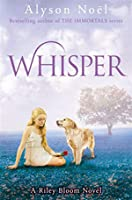 Whisper (Riley Bloom, #4)