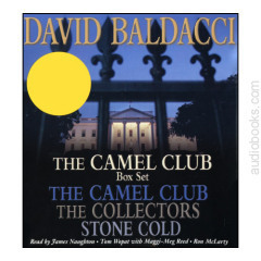 The Camel Club / The Collectors / Stone Cold (Camel Club, #1, #2, #3)  by  David Baldacci