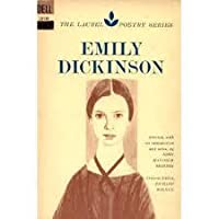 Emily Dickinson (The Laurel Poetry Series), Emily Dickinson