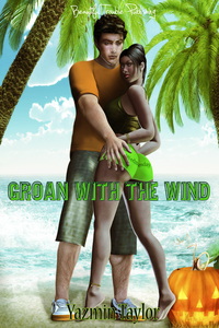 Groan with the Wind Yazmin Taylor
