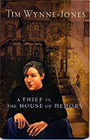 A Thief In The House Of Memory