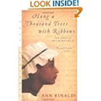 Hang A Thousand Trees With Ribbons The Story Of Phillis Wheatley
