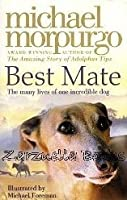 Best Mate: The Many Lives Of One Incredible Dog