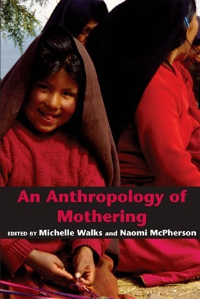 An Anthropology of Mothering Michelle Walks