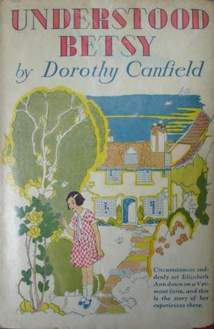 Understood Betsy Dorothy Canfield Fisher