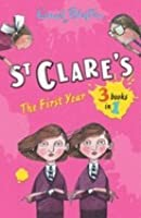 St Clare's: The First Year: The Twins at St Clare's - The O'Sullivan Twins - Summer Term at St Clare's (3 Books In 1)
