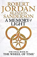 A Memory of Light (Wheel of Time, #14; A Memory of Light, #3)