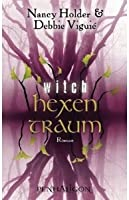 Witch: hexentraum (Wicked, #4)
