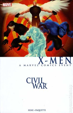 Civil War: X-Men  by  David Hine