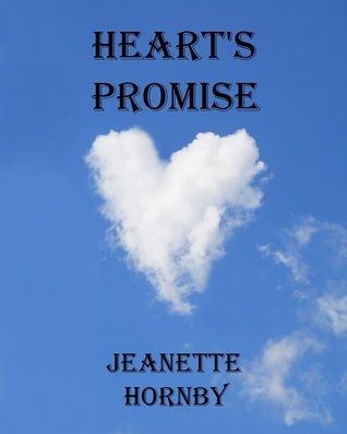 Hearts Promise  by  Jeanette Hornby