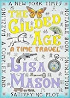 The Gilded Age, A Time Travel