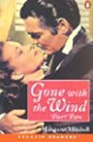 Gone with the Wind, Part 2 of 2