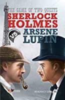 The Game of Two Quest : Sherlock Holmes vs Arsene Lupin