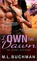 I Own the Dawn (The Night Stalkers, #2)