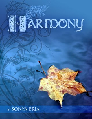 Harmony (Kingdom of Souls, #1)  by  Sonya Bria