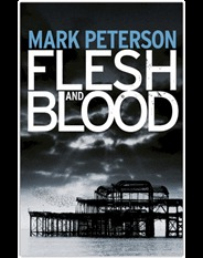 Flesh and Blood Mark Peterson