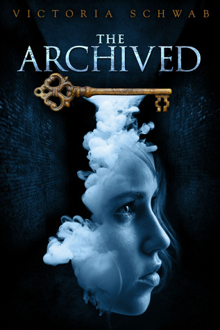 The Archived (The Archived, #1)  by  Victoria Schwab