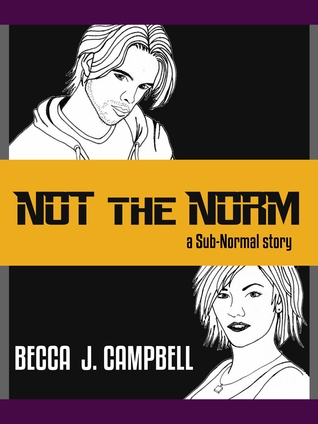 Not the Norm Becca J. Campbell