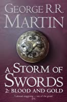 A Storm of Swords: Blood and Gold (A Song of Ice and Fire, #3.2)