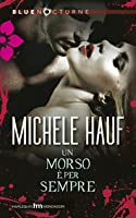 Un morso è per sempre (Wicked Games, #3)