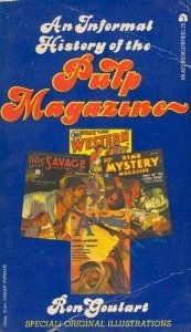An Informal History of the Pulp Magazines  by  Ron Goulart