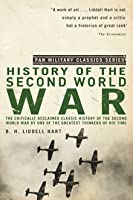 The History of the Second World War. by B.H. Liddell Hart