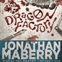 The Dragon Factory (Joe Ledger, #2)