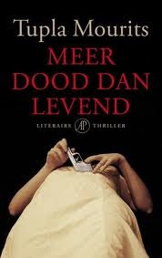 Meer dood dan levend  by  Tupla Mourits