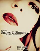 Snakes and Sinners (Hunter's Blood, #2)