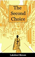 The Second Choice