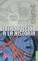 Introduccion A La Historia (Spanish Edition)