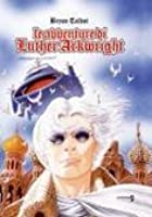 Le avventure di Luther Arkwright