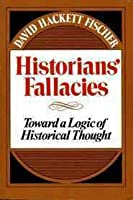 Historians' Fallacies: Toward a Logic of Historical Thought