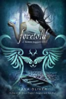 Foretold (The Demon Trappers #4)