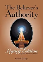 The Believer's Authority – Legacy Edition