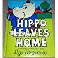 Hippo Leaves Home