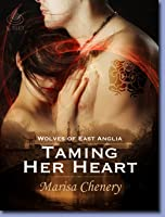 Taming Her Heart (Wolves of East Anglia, #5)