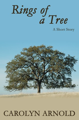 Rings of a Tree  by  Carolyn Arnold