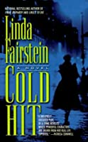 Cold Hit (Alexandra Cooper, #3)  by  Linda Fairstein