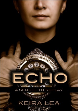 Echo (Replay, #2)  by  Keira Lea