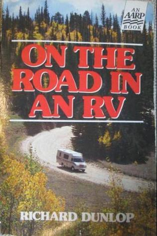 On the Road in an RV Richard Dunlop