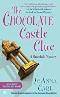 The Chocolate Castle Clue: A Chocoholic Mystery