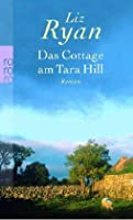 Das Cottage am Tara Hill