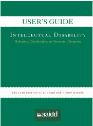 Users Guide: Intellectual Disability: Definition, Classification, and Systems of Support 11e Robert L. Schalock