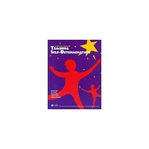 Self-Determination Strategies for Adolescents in Transition Sharon Field