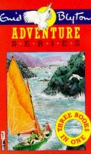 Adventure Series: Three Books In One (Adventures 1-3)  by  Enid Blyton
