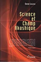 Science et Champ Akashique