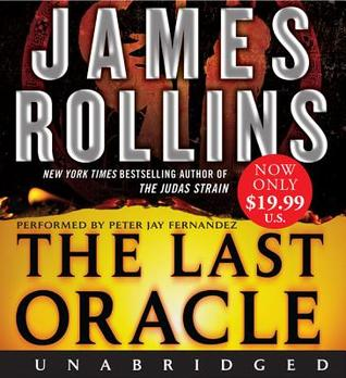 The Last Oracle Low Price CD: A Sigma Force Novel  by  James Rollins