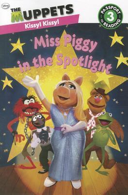 The Muppets: Miss Piggy in the Spotlight  by  Lucy Rosen