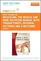 The Muscle and Bone Palpation Manual with Trigger Points, Referral Patterns and Stretching - Pageburst E-Book on Vitalsource (Retail Access Card)